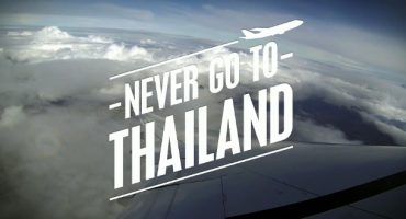 VÍDEO – ¿Nunca vayas a Tailandia?