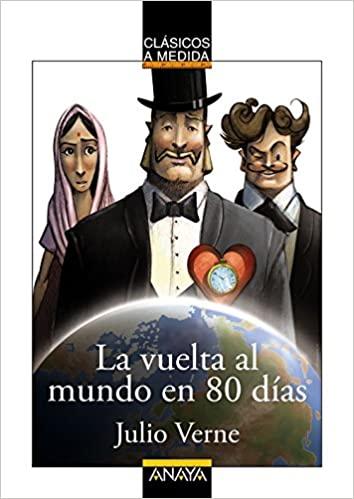 La vuelta al mundo en 80 días, de Julio Verne