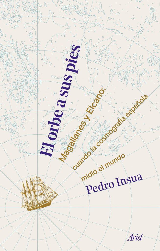 El orbe a sus pies, de Pedro Insua