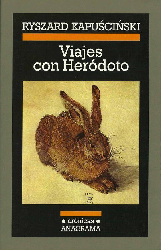 Viajes con Heródoto, de Kapuscinski